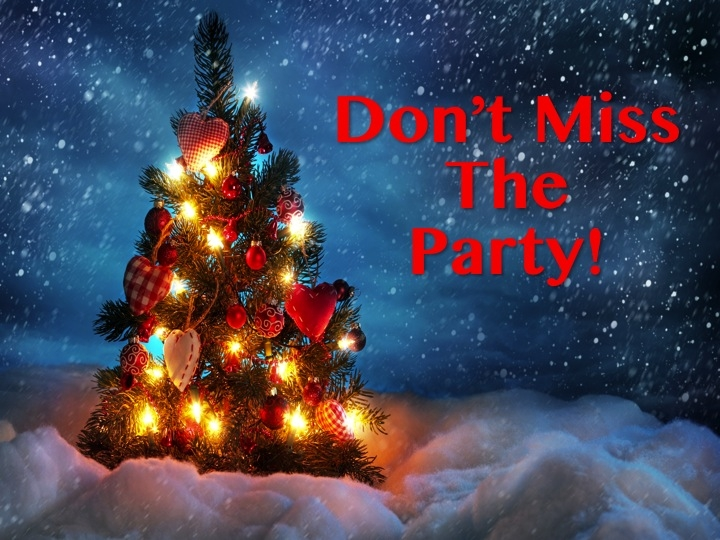 Don't miss the party