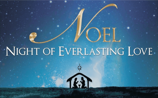 Noel: Night of Everlasting Love
