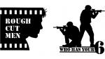 Rough Cut Men: WHo Has Your Six? Logo