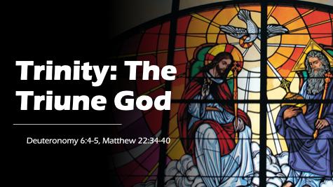 Trinity: The Triune God